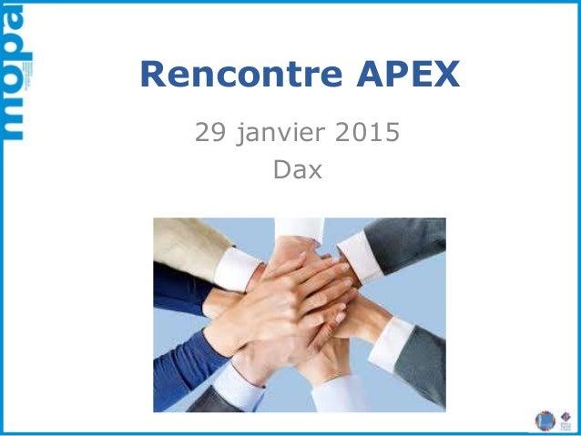 Rencontre APEX 29 janvier 2015 Dax