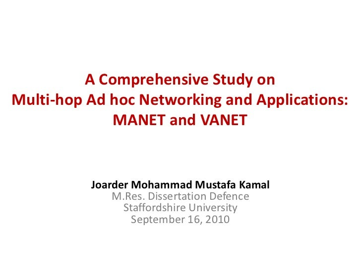 A Comprehensive Study onMulti-hop Ad hoc Networking and Applications:              MANET and VANET          Joarder Mohamm...