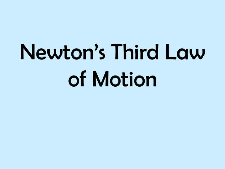 Ppt Newtons Third Law