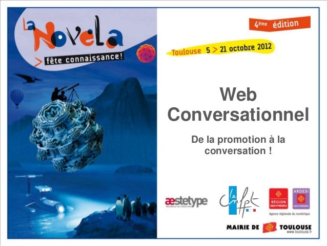 WebConversationnel  De la promotion à la    conversation !