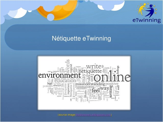 Nétiquette eTwinning (source image:thedreamers.wikispaces.com)