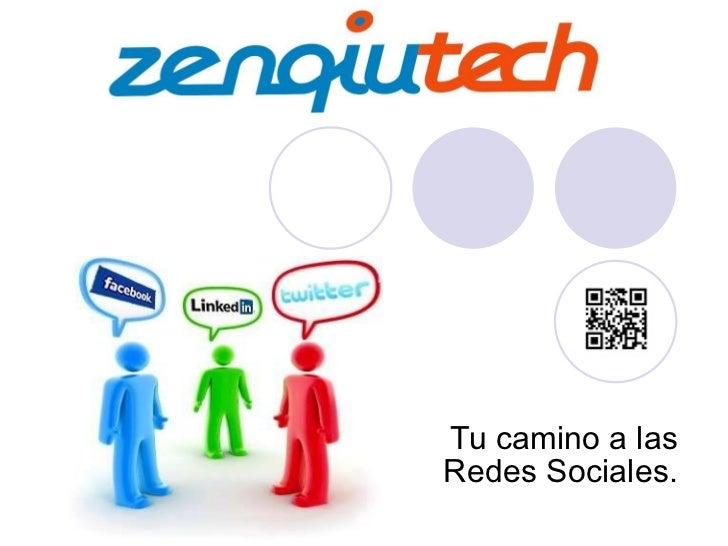Tu camino a las Redes Sociales.