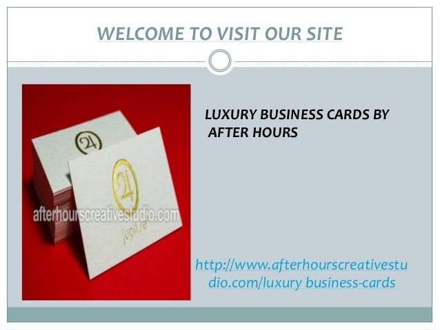Luxury business cards welcome to visit our site luxury business cards by after hours httpwww reheart Gallery