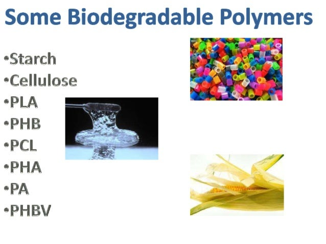 bioplastics from microorganisms using plants and Bioplastics (also called organic  and crop products to processing plants,  byproducts and also from used plastic bottles and other containers using microorganisms.