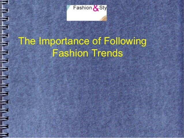 importance of fashion trends