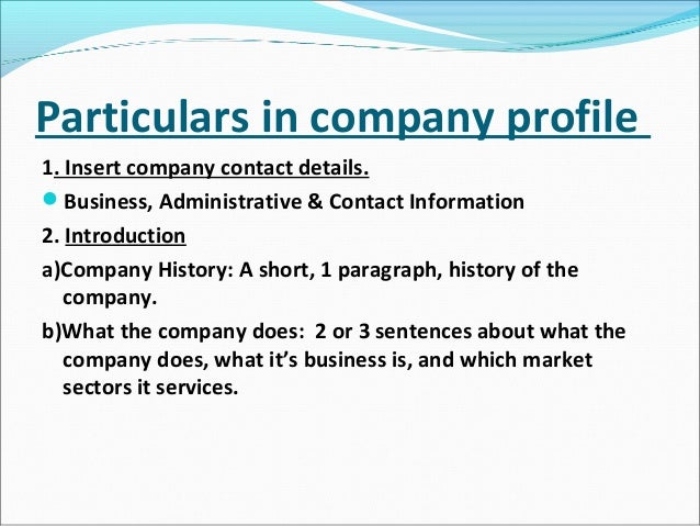 Ppt of company profile in project – Samples of Business Profiles