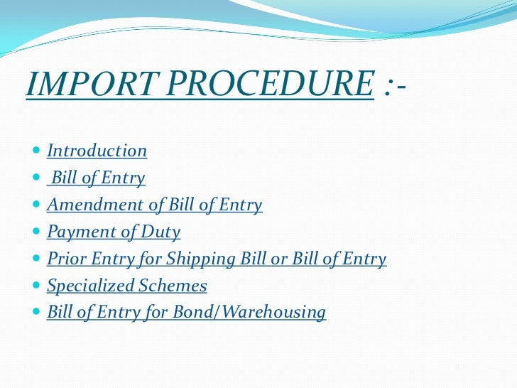 Import and export procedure(s) & documentation