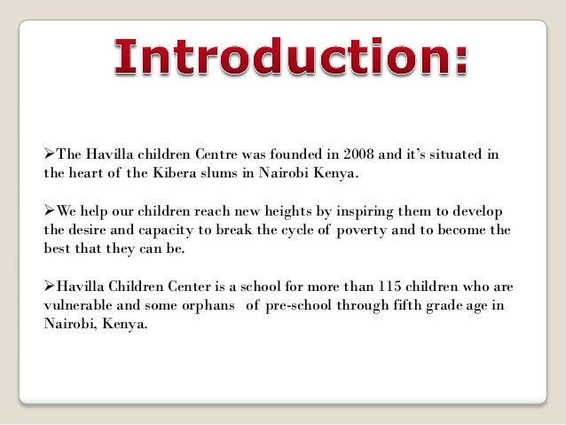 At Havilla Children Center, we make a solemn commitment to the children in our care. We believe education is the key to ...