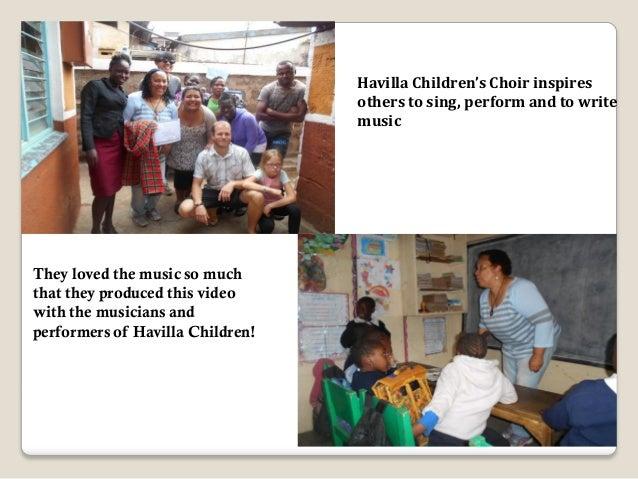 Havilla Children's Center Havilla childrens Centre PO BOX 8218 – 00300 Nairobi,Kenya. Barnabas Mutua Director. Tel: +254 7...