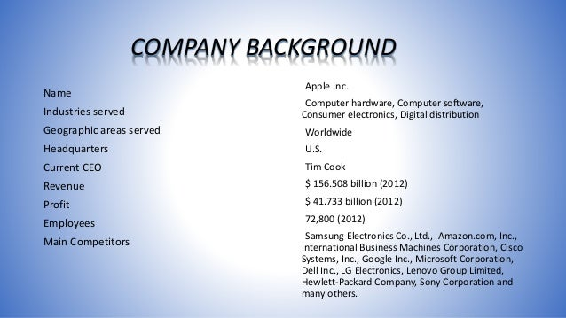 apple company background Company history - apple finance ltd the company was incorporated as a public limited company under the name apple leasing & computers ltd on 15th october, 1985 the name of the company was changed to apple leasing & industries ltd with effect from 1st september 1986.