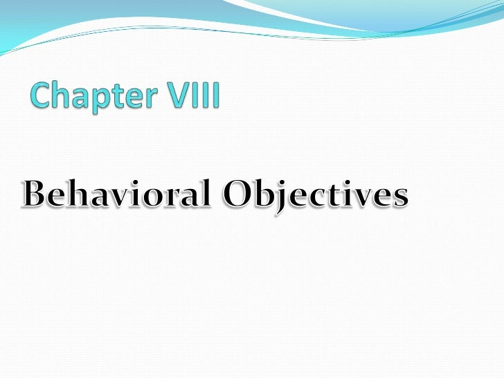  Objectives - as a learning guide to selection of teaching materials, instructional activities and teaching strategies. ...
