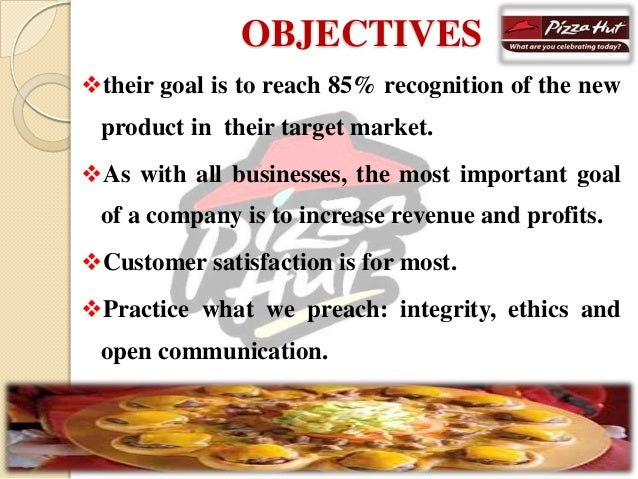 what is the company objectives pizza hut vision mission Burger king® as a corporation, we define corporate responsibility as looking beyond a strong bottom line to consider the impact of everything we do.