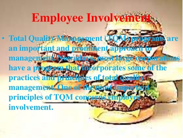 tqm practices at mcdonalds Implementation of total quality management at british airways in order to practice tqm, the main focus was on the british airways transformation from an engineering based company in one dictated by the market.