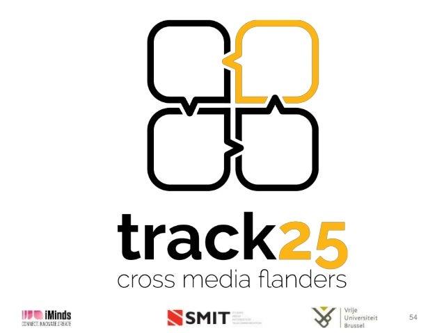 Presentatie Olivier Braet (SMIT-VUB-iMinds) track25, cross