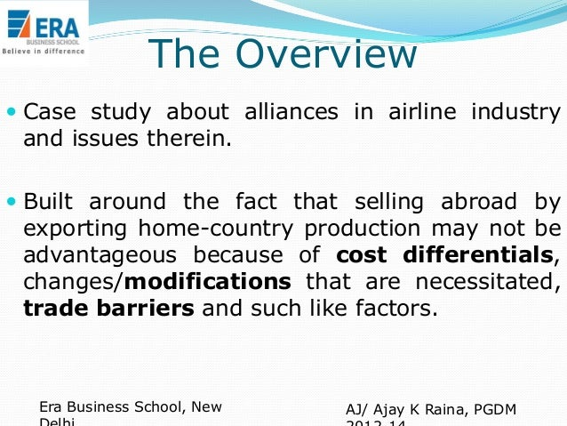 airline industry case study Airline industry case study topics: airline, low-cost carrier, southwest airlines pages: 2 (661 words) published: december 12, 2012 ieconomy the economy plays a very large part in the airline industry recessions are known to cause less demand for air travel for both business and leisure.
