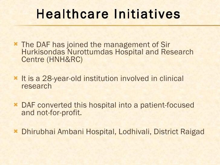 <ul><li>The DAF has joined the management of Sir Hurkisondas Nurottumdas Hospital and Research Centre (HNH&RC)  </li></ul>...