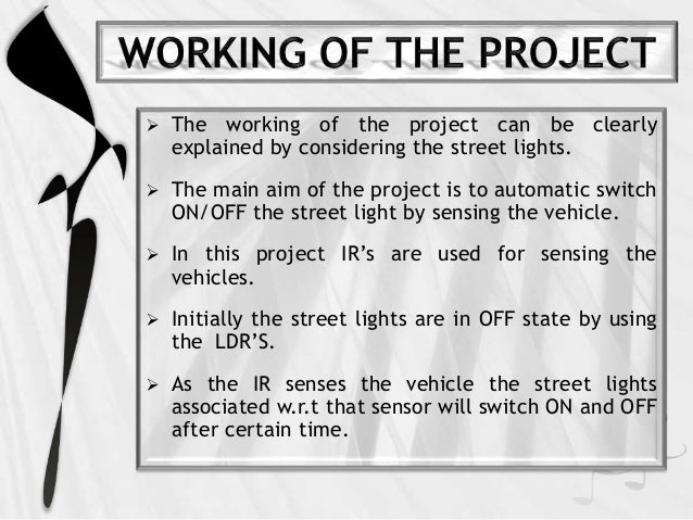 Ppt on automatic street light control using ir sensors