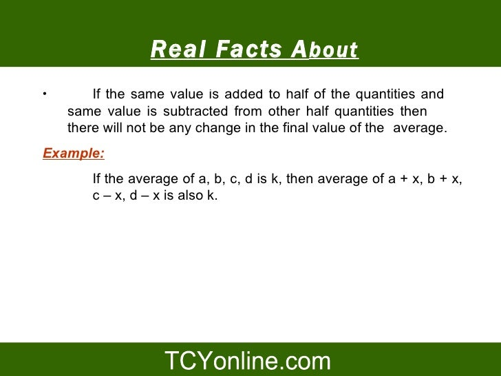 Real Facts A bout •                          Average of the quantities and         If the same value is added to half     ...
