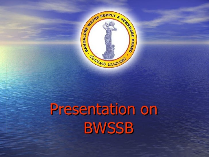 Presentation by   BWSSB
