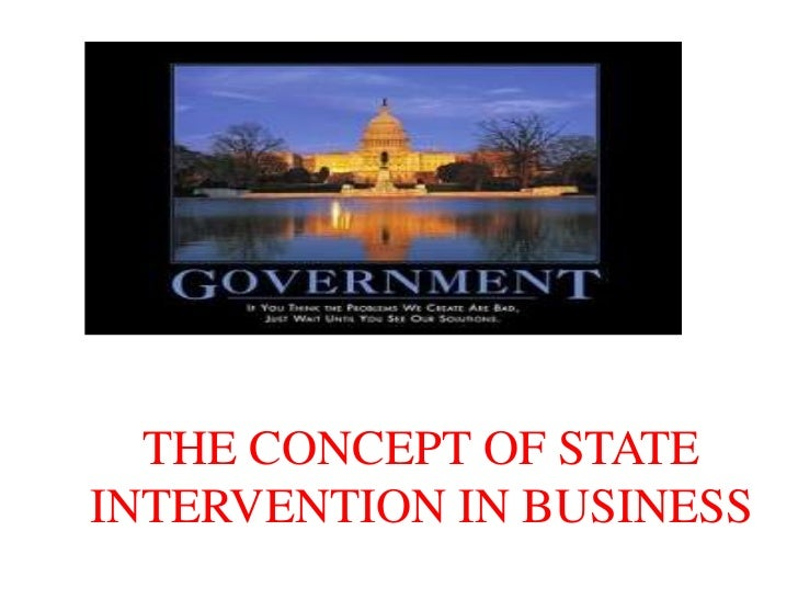 THE CONCEPT OF STATEINTERVENTION IN BUSINESS