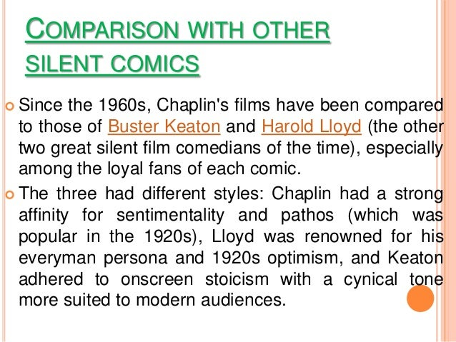 comparison contrast of chaplin and keaton Free comedy films papers, essays,  charles chaplin, buster keaton and harold  a comparison of the establishment of genre and narrative in two crime films.