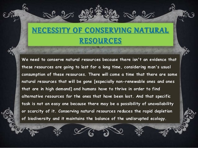 Conservation of natural resources. Ppt.