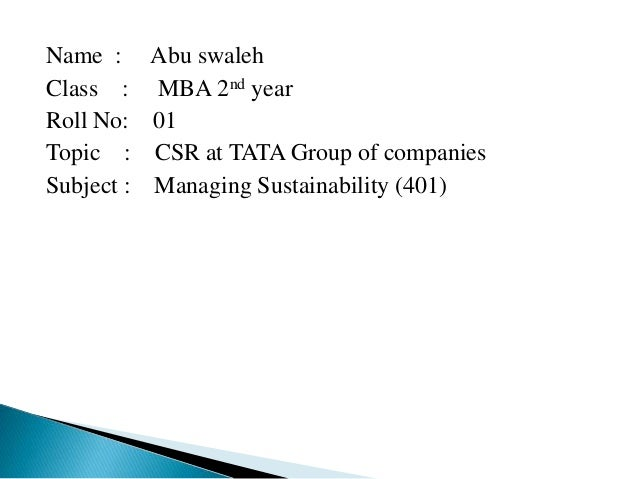 tata group sustainability strategy Tata tea sustainability report 2007-08 keeping with the tata group's sustainability policy  climate change aligned business strategy is now a tata group.