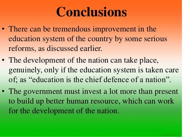 problems of education in india conclusion To tech or not to tech education is not the question the real question is how to  harvest the power of technology to meet the challenges of the 21st century and.