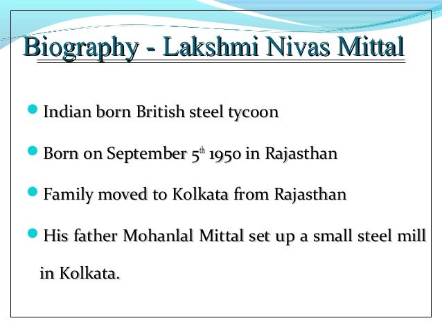 lakshmi mittal leadership style ppt