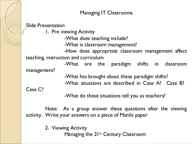 Managing IT Classrooms Slide Presentation 1. Pre viewing Activity -What does teaching include? -What is classroom manageme...