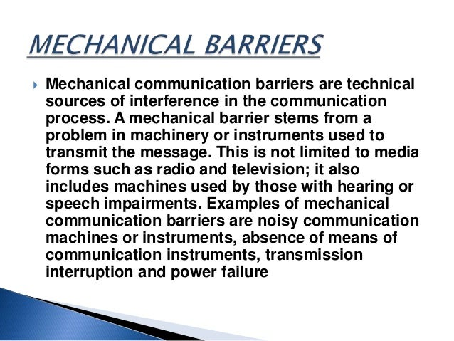 Ppt on mechanical barriers on communication