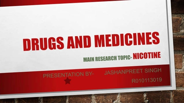DRUGS AND MEDICINES ? • FROM CHEMISTRY POINT OF VIEW, THERE IS NO DISTINCTION BETWEEN THE TERMS DRUGS AND MEDICINES, i.e, ...