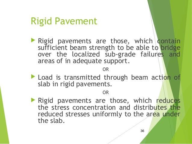 Rigid pavement.