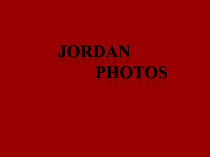 Jordan<br />                photos<br />