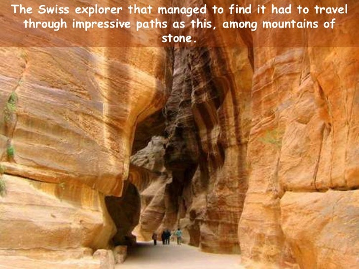 The Swiss explorer that managed to find it had to travel through impressive paths as this, among mountains of stone. <br />