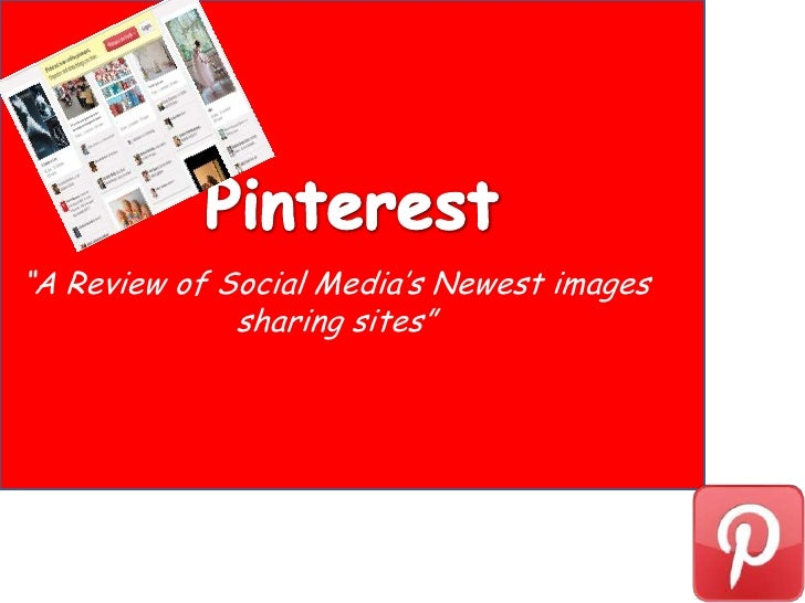 """""""A Review of Social Media's Newest images              sharing sites"""""""