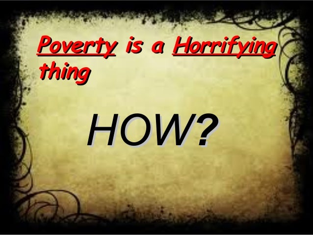 Major causes of extreme povertyMajor causes of extreme poverty Hunger & Malnutrition Limited access to quality health ca...