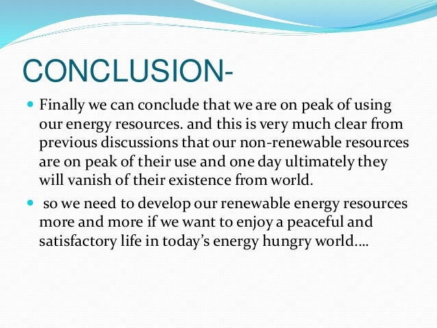 conclusion of solar energy report A major theme of this report is that peak power is the most costly  in conclusion , most councils do not promote solar water heaters in new.