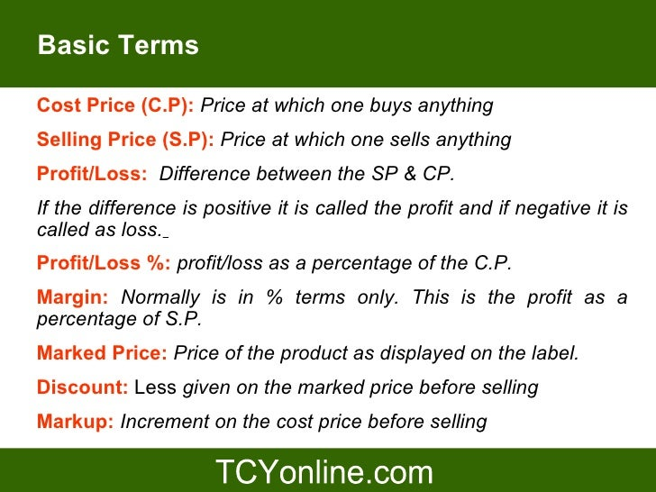 PPT on profit and loss by tcyonline for CAT 2009 – Basic P and L