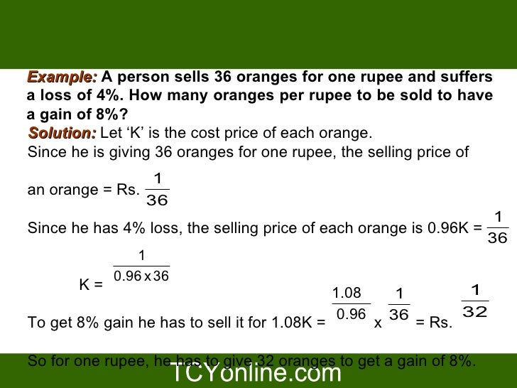 PPT on profit and loss by tcyonline for CAT 2009 – Examples of Profit and Loss