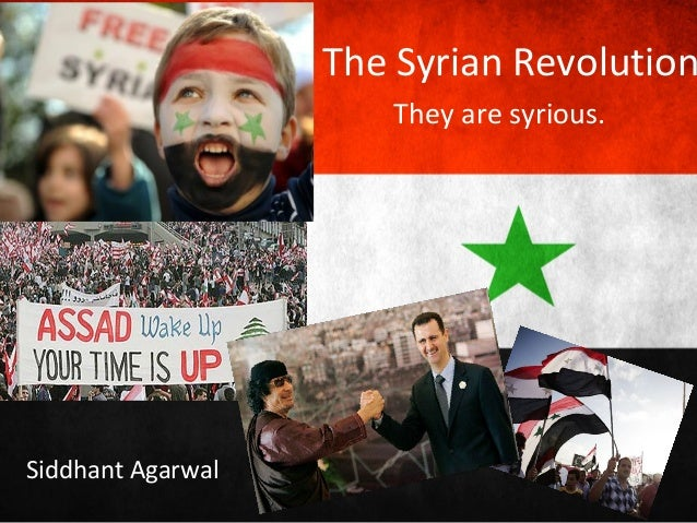 The Syrian Revolution                      They are syrious.Siddhant Agarwal
