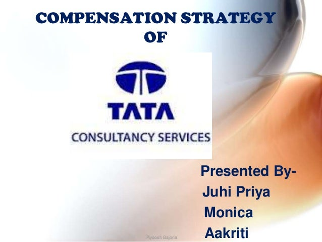 COMPENSATION STRATEGY         OF                           Presented By-                           Juhi Priya             ...