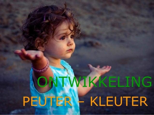 PEUTER – KLEUTERONTWIKKELING