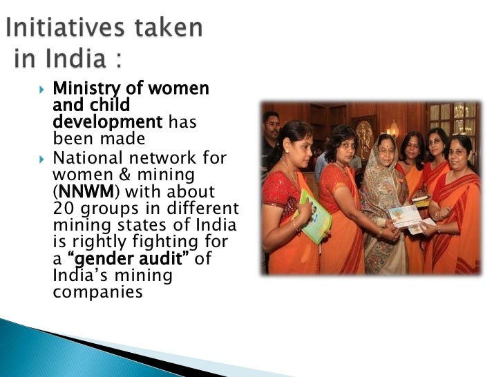    Ministry of women    and child    development has    been made   National network for    women & mining    (NNWM) wit...