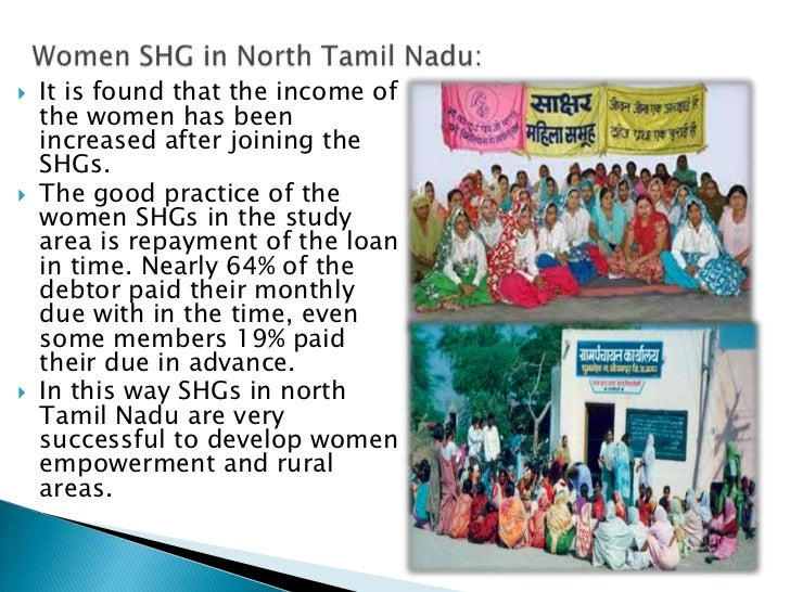    It is found that the income of    the women has been    increased after joining the    SHGs.   The good practice of t...