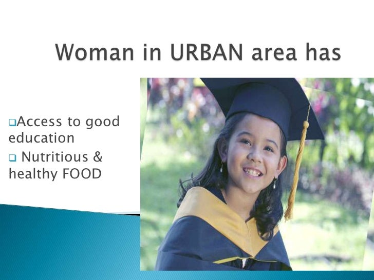 Access  to goodeducation Nutritious &healthy FOOD