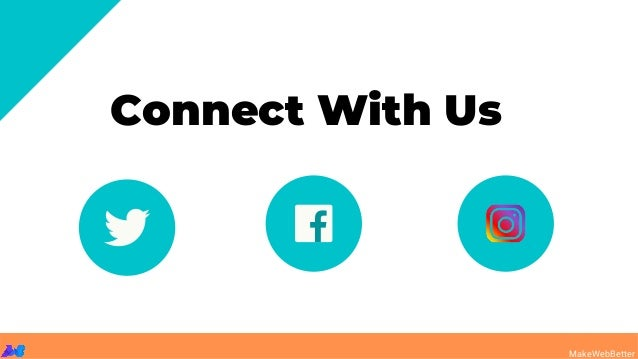 Connect With Us MakeWebBetter