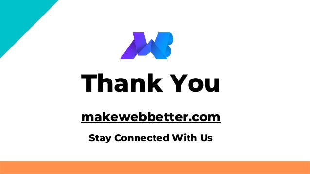 Thank You makewebbetter.com Stay Connected With Us