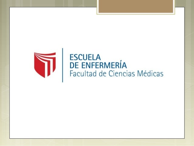 ESCUELA DE ENFERMERÍA Facultad de Ciencias Médicas  ENFERMERÍA ES…