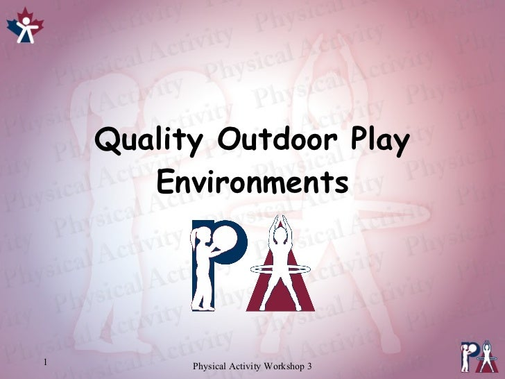 Quality Outdoor Play Environments